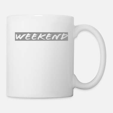 Weekend Weekend weekend high hands weekend - Mug