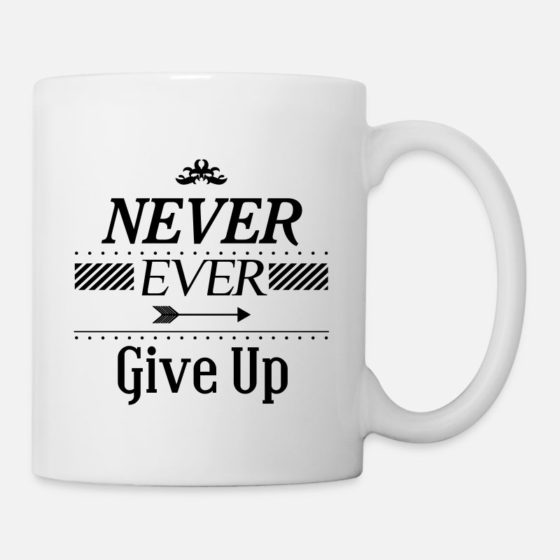 New Year's Resolutions Mugs & Drinkware - Never ever give up - Mug white