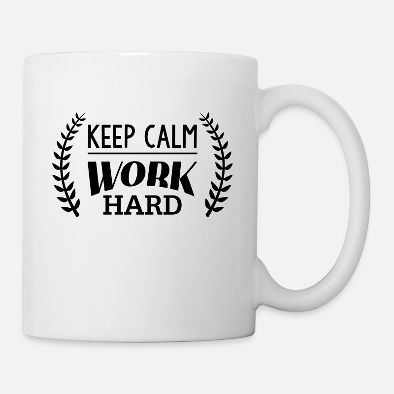 Attitude Mugs & Drinkware - Keep calm work hard - Mug white