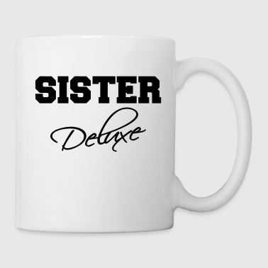 Deluxe Sister deluxe - Mug