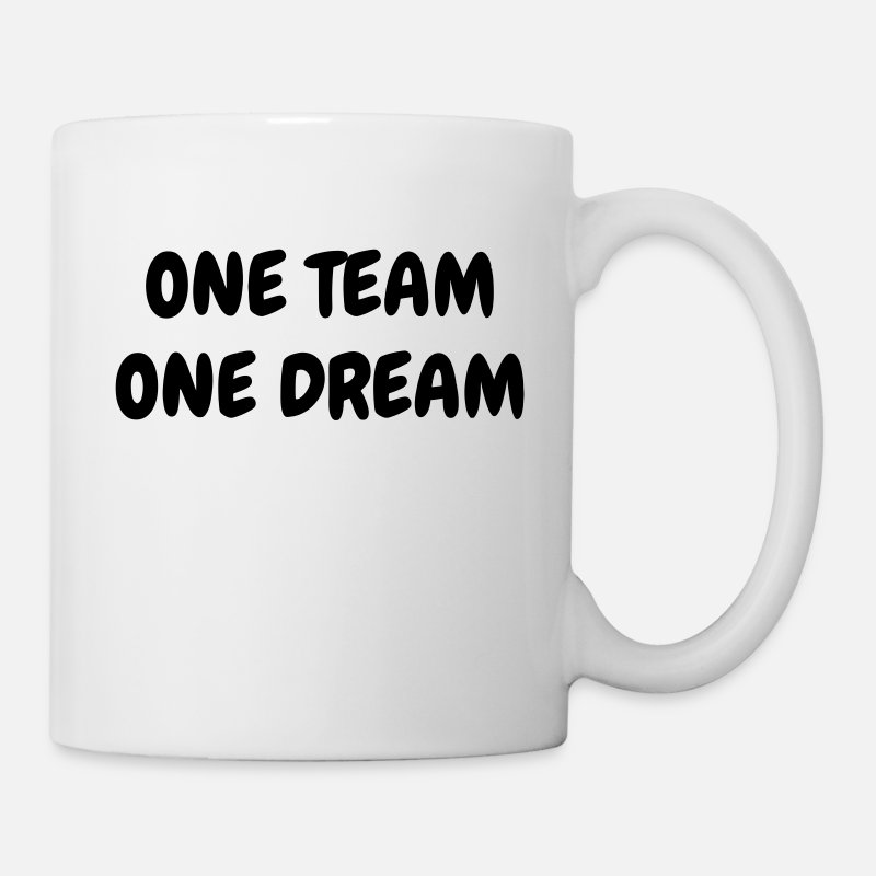 Sporty Mugs & Drinkware - One Team One Dream - Sport - Fun - Boss - Funny - Mug white