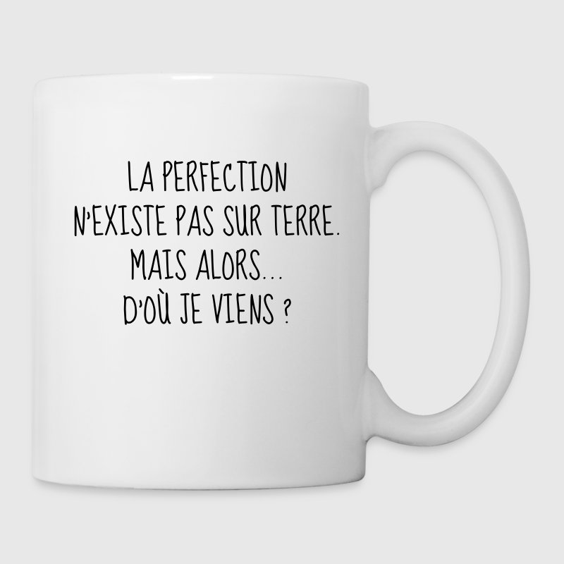 Perfection - Parfait - Citation - Humour - Comique - Mug blanc