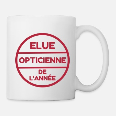 Optique Opticien opticien   optique   yeux   lunettes - Mug blanc 70257b3e442e