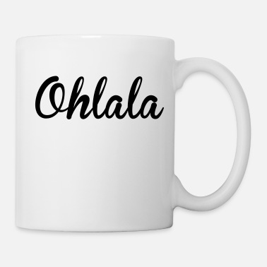 Ohlala / France / Paris / Mode / French / Luxe - Tasse