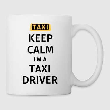 Keep Calm I'm a Taxidrive - Kop/krus