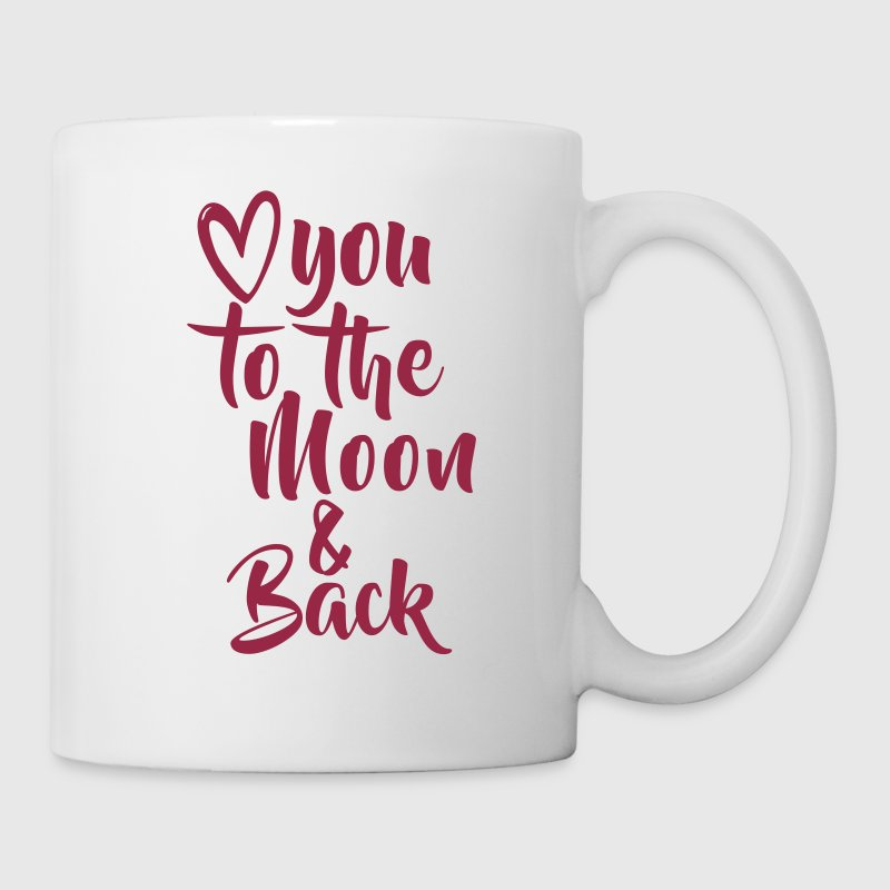 LOVE YOU TO THE MOON AND BACK - Tasse