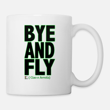 Bye BYE AND FLY Black - Mug