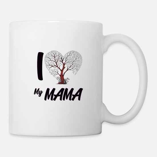 Mother Mugs & Drinkware - Mother's Day - I love my Mom Mother's Day Gift Shirt - Mug white