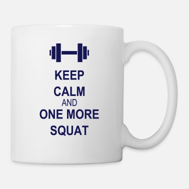 Keep Calm Keep calm and squat - Mok