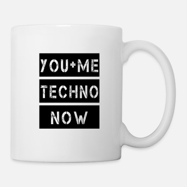 Techno Techno - Techno music - Techno you and me - Tasse
