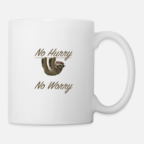 Relaxe Mugs & Drinkware - NO HURRY, NO WORRY - Mug white