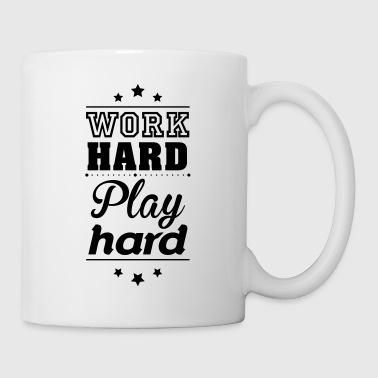 Work hard play hard - Mug