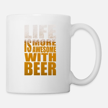 Bierflasche Life is more awesome with beer Party Tshirt - Tasse