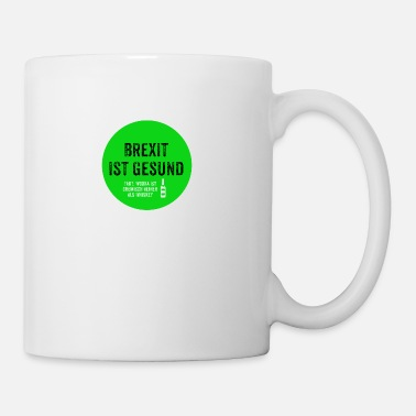 Brexit is healthy - Mug
