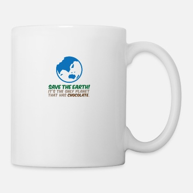 Planet Save The Earth! La seule planète qui a du chocolat - Mug
