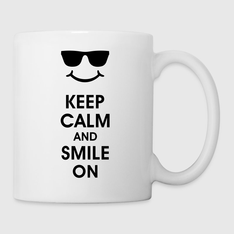 Keep Calm and Smile on  - menschen party - Tasse