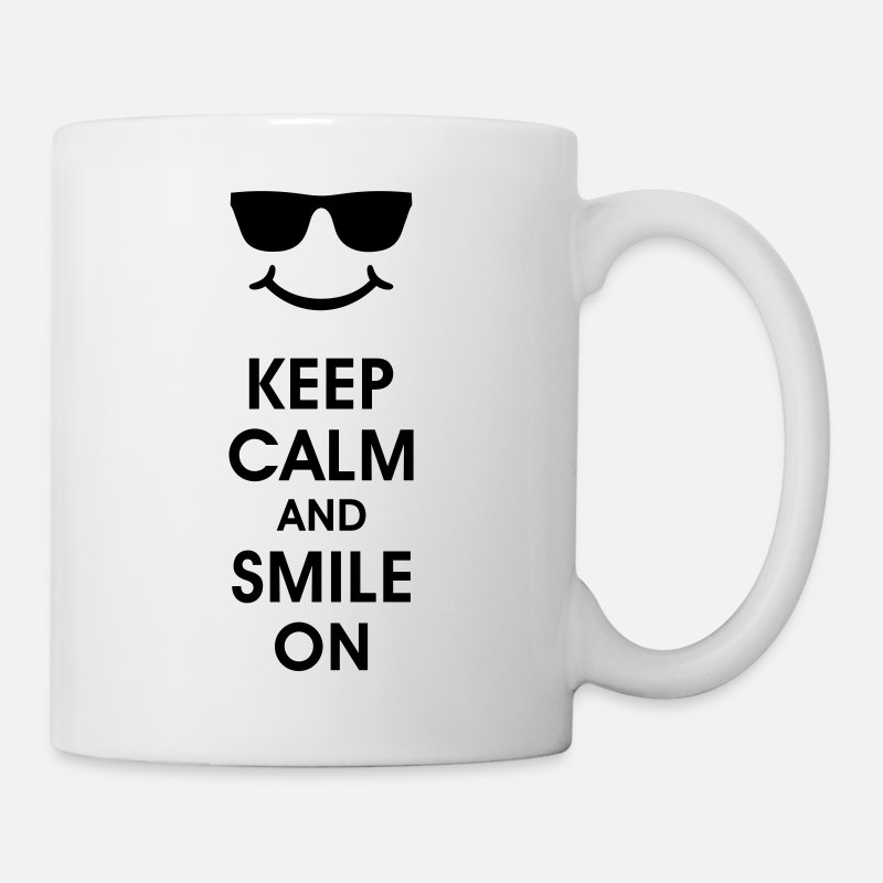 Keep Calm Mugs & Drinkware - Keep Calm and Smile on. BE HAPPY smile happy face - Mug white