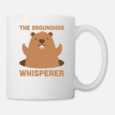Hog The Groundhog Whisperer Funny Ground-Hog - Mug