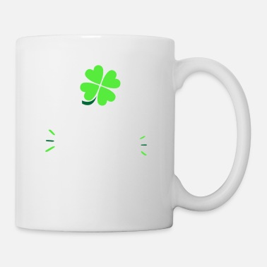 Day Lustiges St. Patricks Day Shirt - Tasse