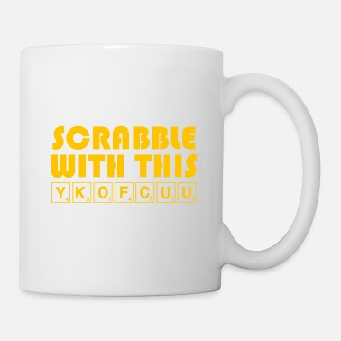 Scrabble Scrabble With This YKOFCUU - Funny Scrabble - Mug