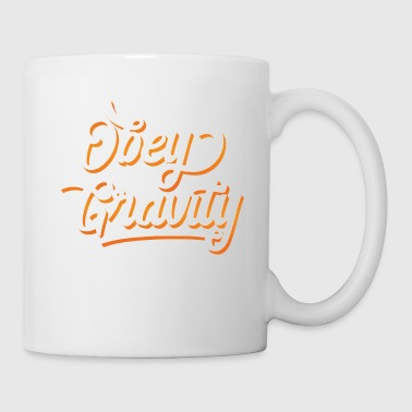 Funny & Awesome Gravity Tshirt Design Obey Gravity - Mug