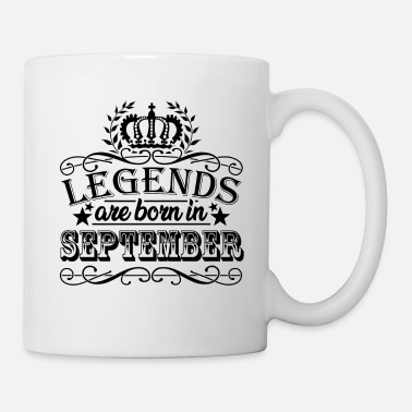 September Legends are born in September Geburtstag - Tasse