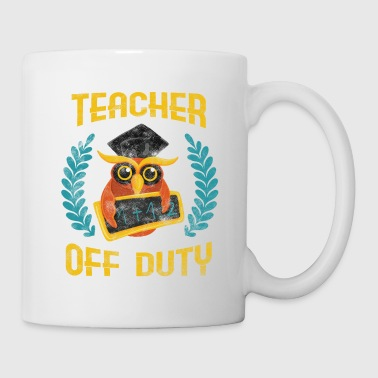 TEACHER OFF DUTY - Tasse