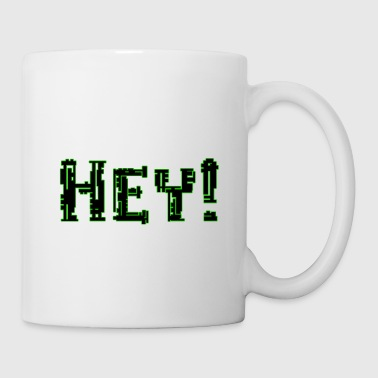 Android ¡Hey! - Taza