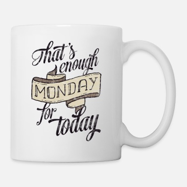 Funny Monday tattoo weekday sayings gift - Mug