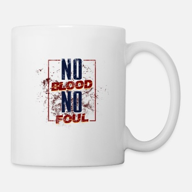 Foul NO BLOOD NO FOUL | SPORT FIGHT - Mug