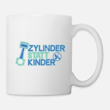 Gas Cylinders Instead of children! Tuning gift men - Mug