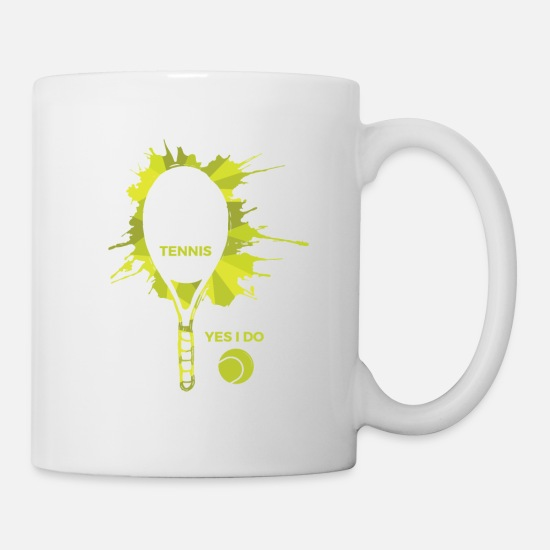 Tennis Match Mugs & Drinkware - I Don't Always Play Tennis .. Oh Wait Yes I Do Ball - Mug white