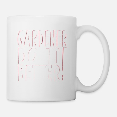 Rose Blume Gardener do it better Used Look - Tasse