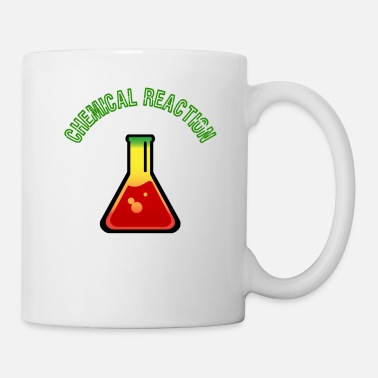 Reaction Chemical Reaction, Chemical Reaction - Mug