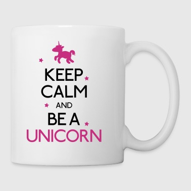 keep calm and be a unicorn pidä rauhallinen ja yksisarvinen - Muki