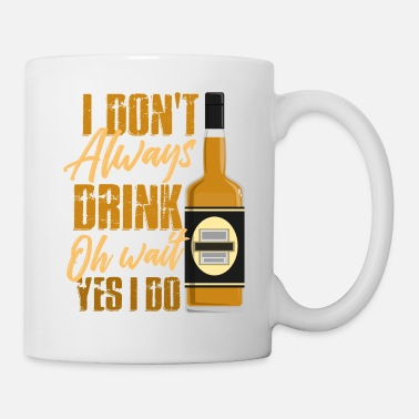 Whiskey Vieltrinker - Säufer - Whisky - Tasse