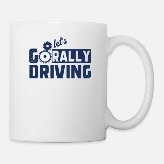Gift Idea Mugs & Drinkware - Rally Rally Fan Rally Rally Sport - Mug white
