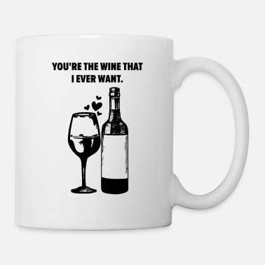Iron You're The Wine That I Want Pair Of Wine - Mug