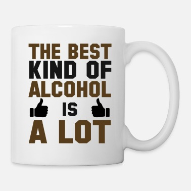 Crawl The Best Kind Of Alcohol Is A Lot - Mug