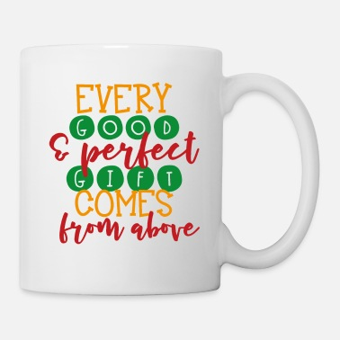 Rentier Every good perfect gift comes from above - Tasse