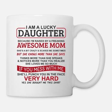 Law I Am A Lucky Daughter - Mug