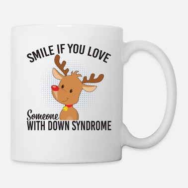 Down With Detroit Smile If You Love Someone With Down Syndrome - Tasse