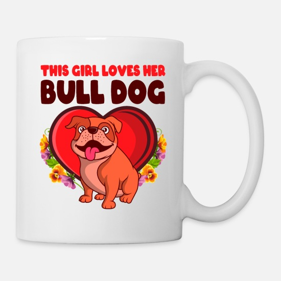 Dog Owner Mugs & Drinkware - This Girl Loves Her Bulldog Dog Gift Idea - Mug white