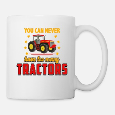 Ranch You can never have too many tractors - Mug