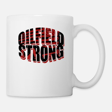Oilfield Workers Oilfield Strong - Flag Oilfield Roughneck Patriot - Mug