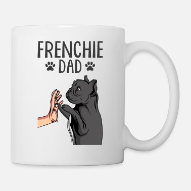Bulldog Frenchie Dad Französische Bulldogge - Tasse