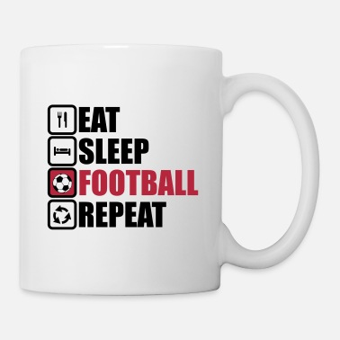 eat sleep football - Tazza