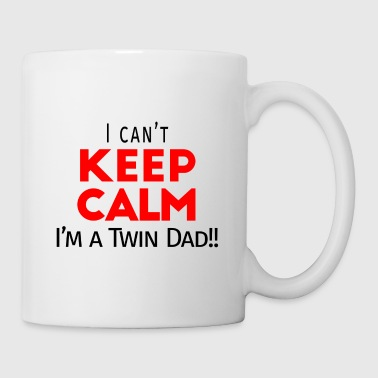 I Can not Keep Calm (Dad's Only!) - Mug