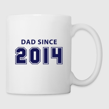 DAD since 2014 - Mugg