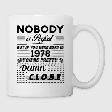 Vintage IF YOU WERE BORN IN 1978 - Mug